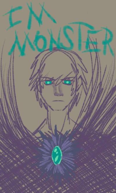 'm MONSTER by 99999BlackWolf99999