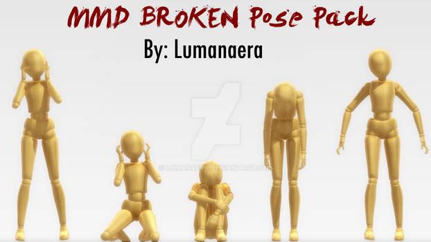 MMD BROKEN Pose Pack + DL