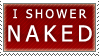 I Shower Naked by RanebowStitches
