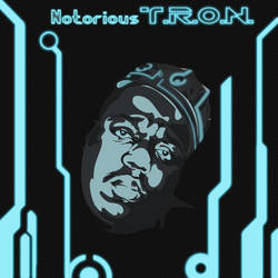 Notorious T.R.O.N.