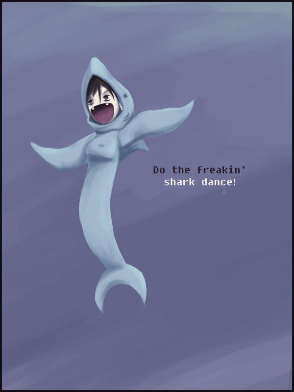 I'm a freakin' shark by tawtwi