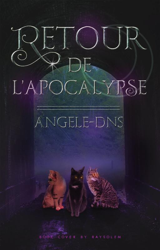 Retour De L'apocalypse by Raysolem
