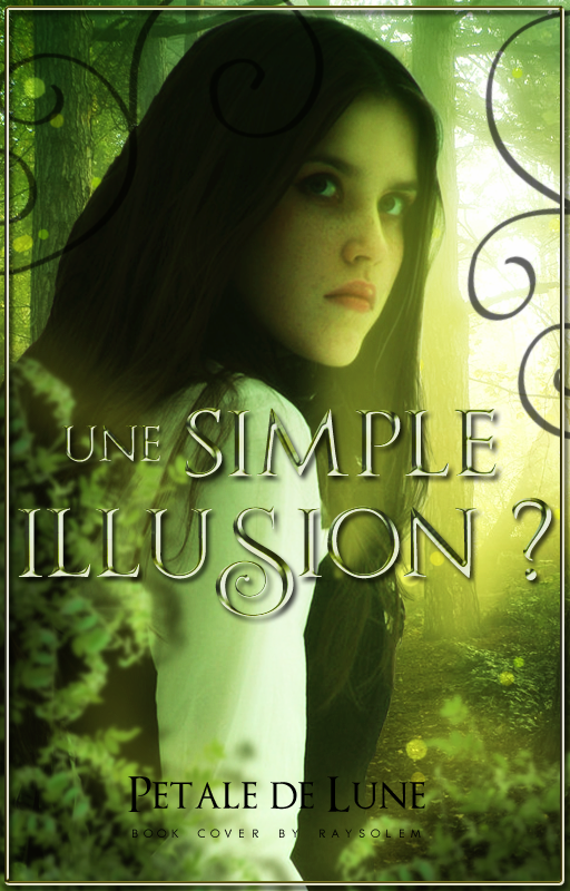 Une simple illusion ? by Raysolem