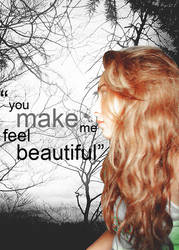 You make me feel beautiful by itsondemi