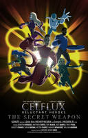 Celflux Reluctant Heroes The Secret Weapon Poster by gemgfx