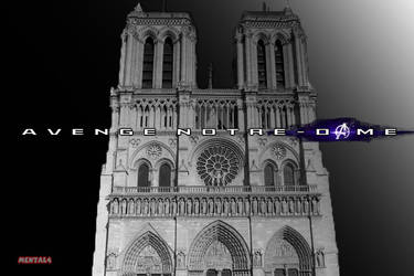 Notre-Dame Avenge the fallen by MrMental4