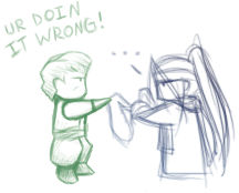Hey, ur doin it wrong