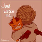 Just watch me.