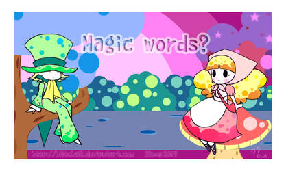 Magic words? by blitzball