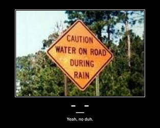 Only Wet When Rains Sign by wierdogirl99