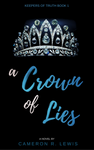 A Crown of Lies cover