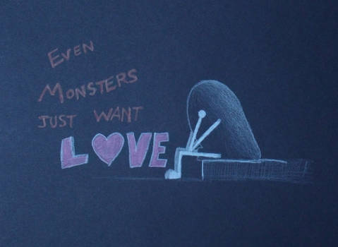 Even monsters just want love