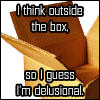 I think outside the box.... by danes-sweety