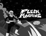 Flesh Machine promo image by Michael Avolio