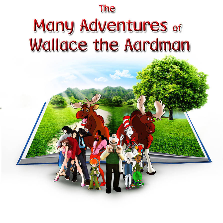 The Many Adventures of Wallace the Aardman by yugioh1985