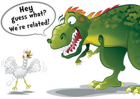 The chicken is the T-Rex's closest living relative by GabrielChoquette