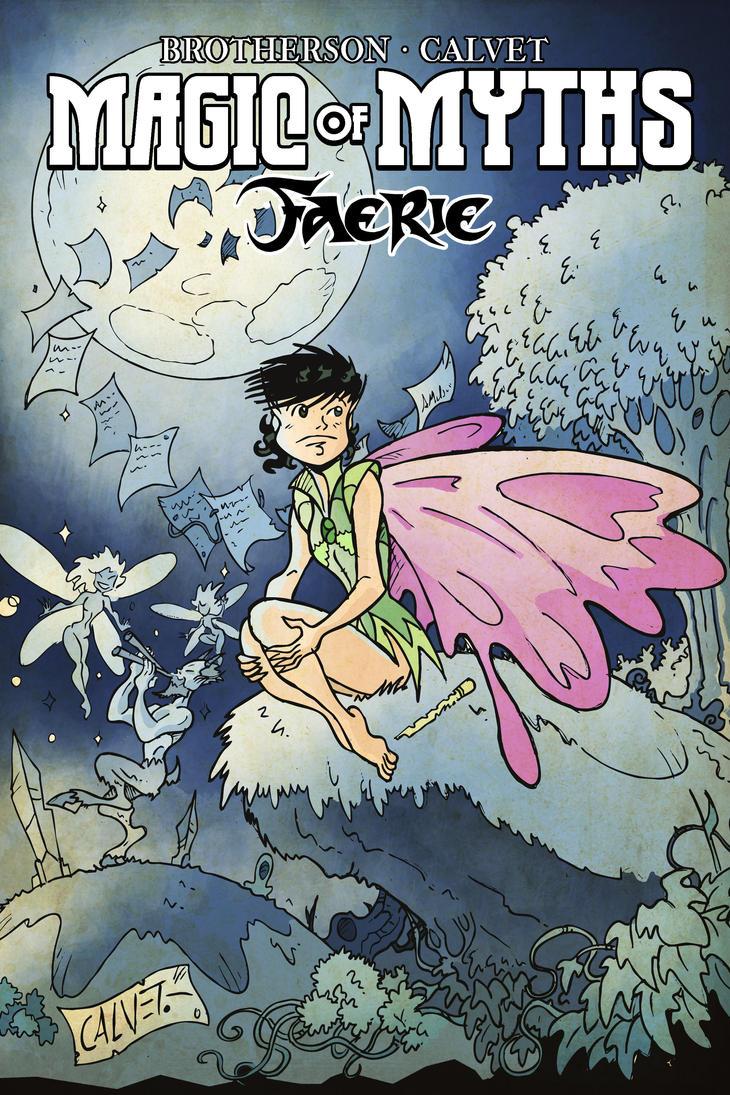 Magic of Myths : Faerie by sergicr