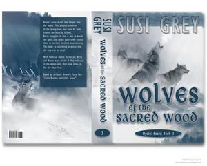 Full Cover Design for Wolves of the Sacred Wood