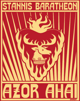 Azor Ahai Agitation Poster