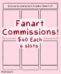 Six Fanart Meme - Commissions [OPEN] by CrimsonSnows