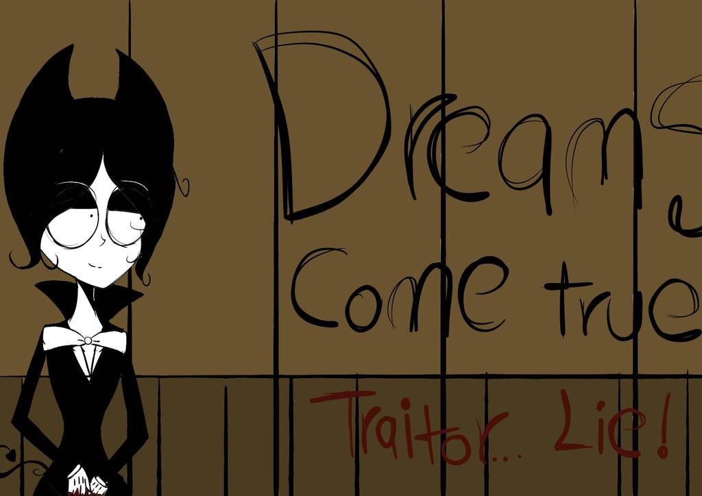 Dreams Come True...Traitor... by RWQFSFASXCTheBunny