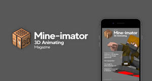 [Behance] Mine-imator 3D Animating Magazine