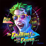 Joker - The Dreams In Which I'm Dying... by RockyDavies