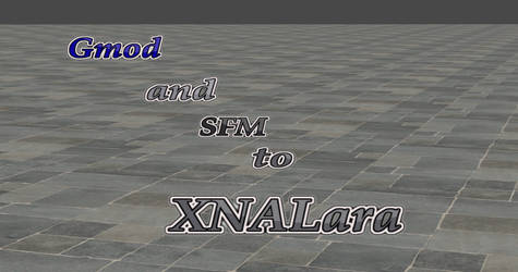 GMod and SFM To XNALara tutorial by user619