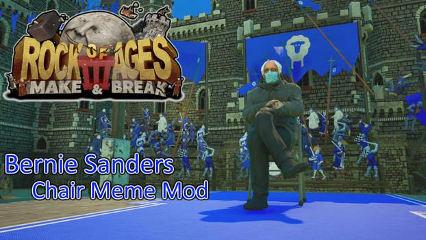 Rock of Ages 3 Bernie Sanders Chair Meme Mod