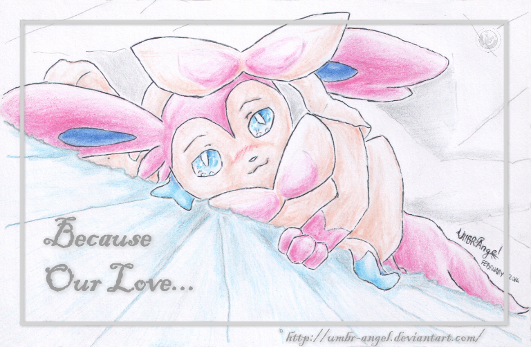 Because Our Love... by UMBR-Angel