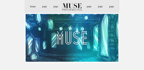 Muse Improvement Page Layout by kittenroar