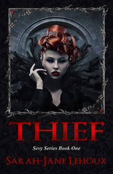 Thief - Sevy Series Book One