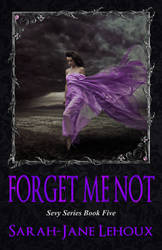 Forget Me Not - Sevy Series Book Five