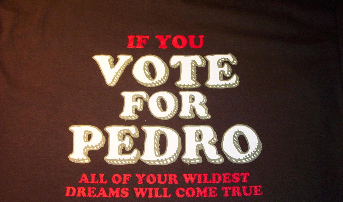 VOTE FOR PEDRO com  Vote for Pedro shirts and other