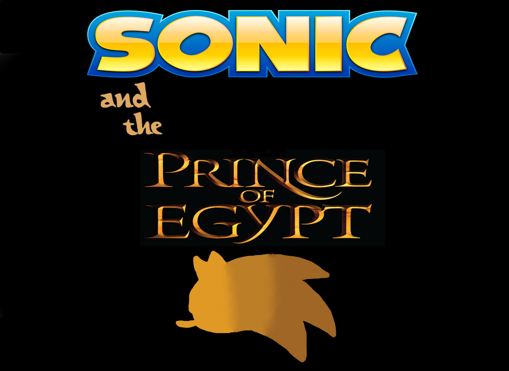 Sonic and the Prince of Egypt by LittleWingedKuriboh on