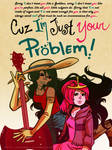 AT: I'm just your problem