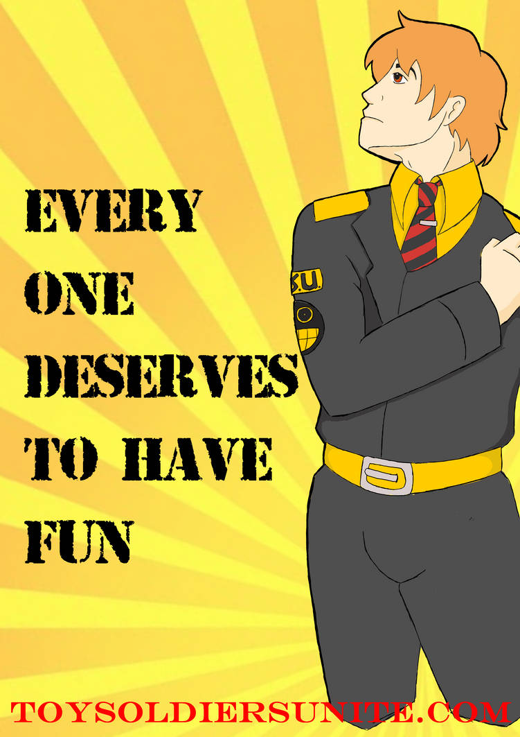 TSU- every one deserves to have fun by ToyScoutNessie