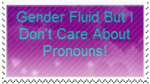 Don't Give A Frick About Pronouns!