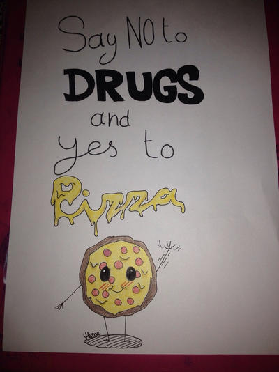 Say No To Drugs And Yes To Pizza By Mermeme On Deviantart