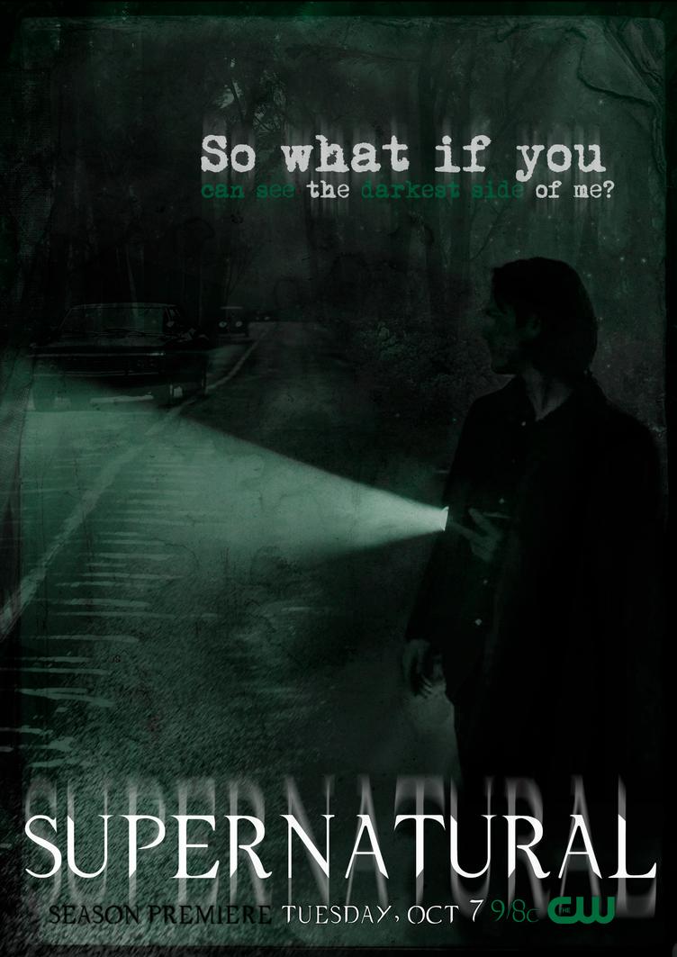 The darkest side of me (SPN S10 Poster) by lovestickmelody