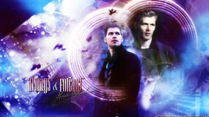 The Originals // Always and Forever