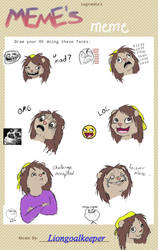 Meme Meme by liongoalkeeper