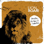 Lion, Roar