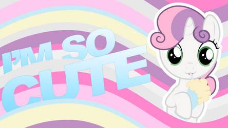 I'M SO CUTE - Sweetie Belle Wallpaper by Juakakoki