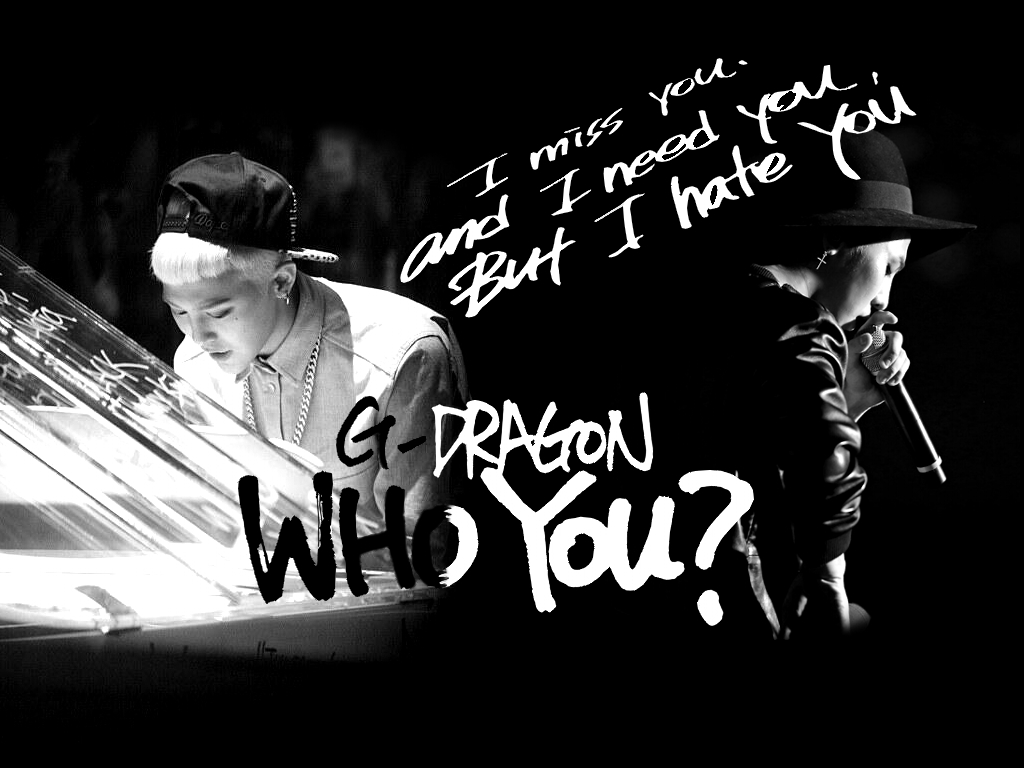 Who You by Julie666Miller  G Dragon Who You Wallpaper
