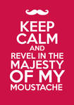 Keep Calm And Revel.