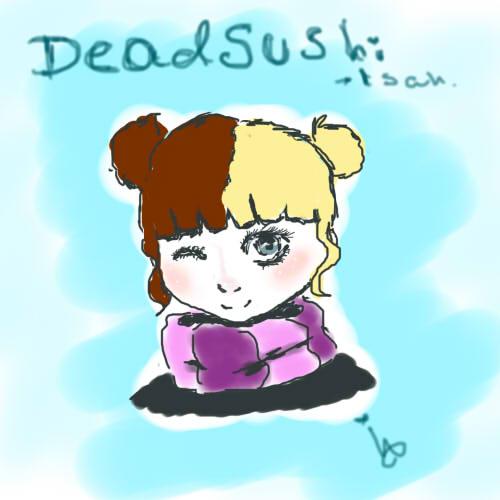 Deadsushi fan art by SpookyNonsense