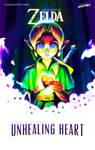 Legend of Zelda: Unhealing Heart Cover