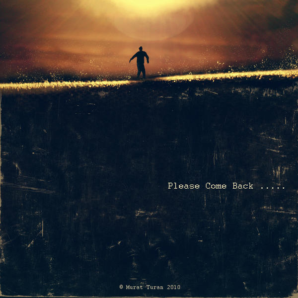 :::Please Come Back::: by designtu