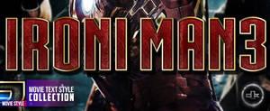Iron Man 3 Movie Text Style by dkasparov